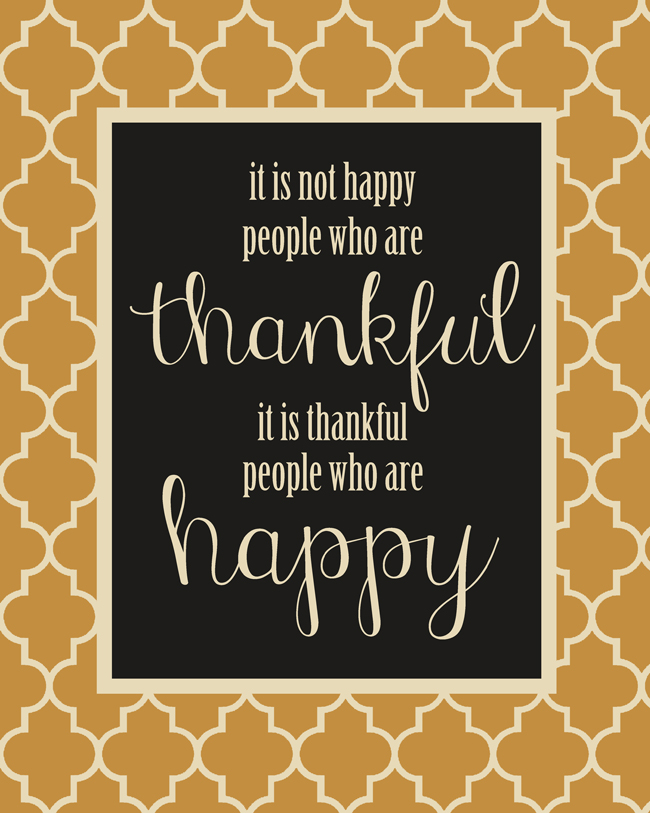 Free printable for Thanksgiving: It is thankful people who are happy
