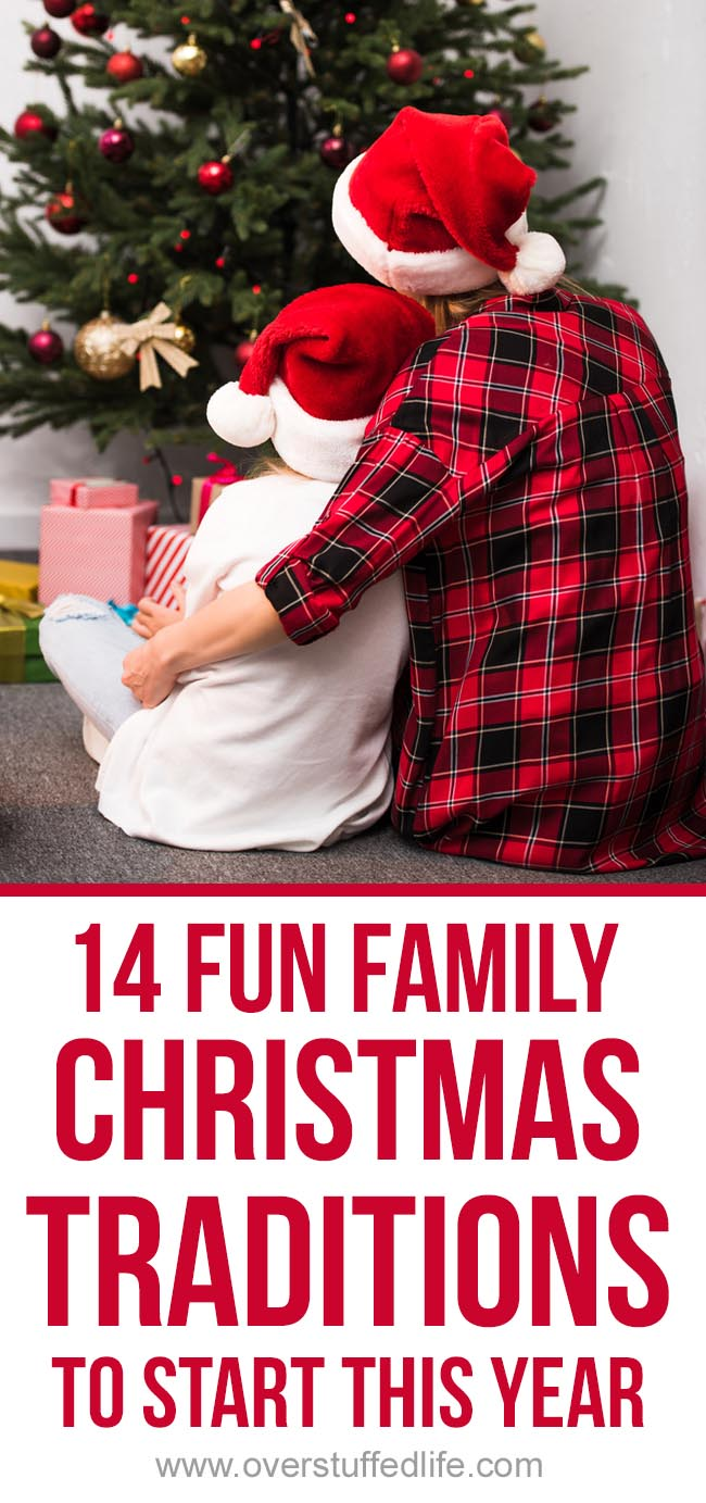 FAMILY CHRISTMAS TRADITIONS are the best part of the holiday season. Learn how to START NEW CHRISTMAS TRADITIONS plus get 14 FUN CHRISTMAS TRADITION IDEAS for your own family.