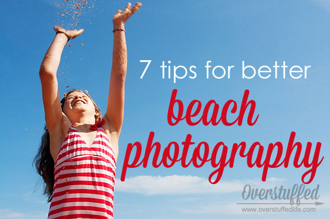 How to improve your beach photography and take better photos of family vacations at the beach