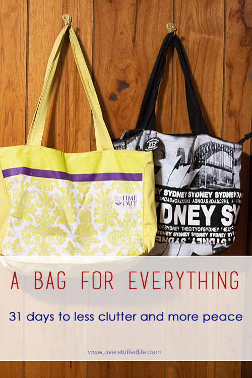 Have too many bags? Give them specific assignments, and get rid of the rest. Don't let them clutter up your home!