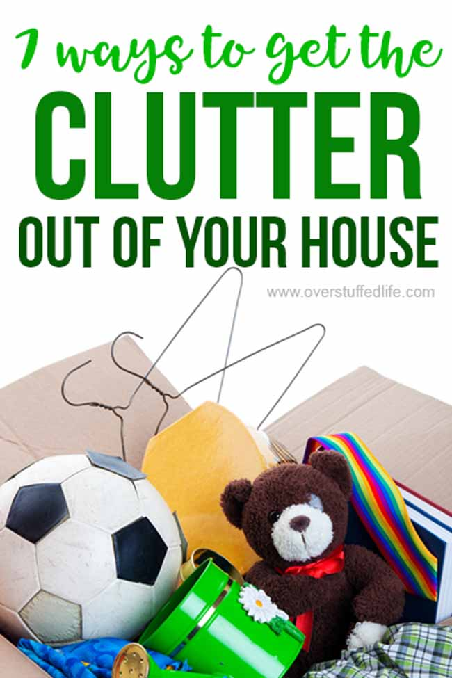 7 ways to get rid of all the clutter in your home. You may make money, you may not, but you will get rid of it!