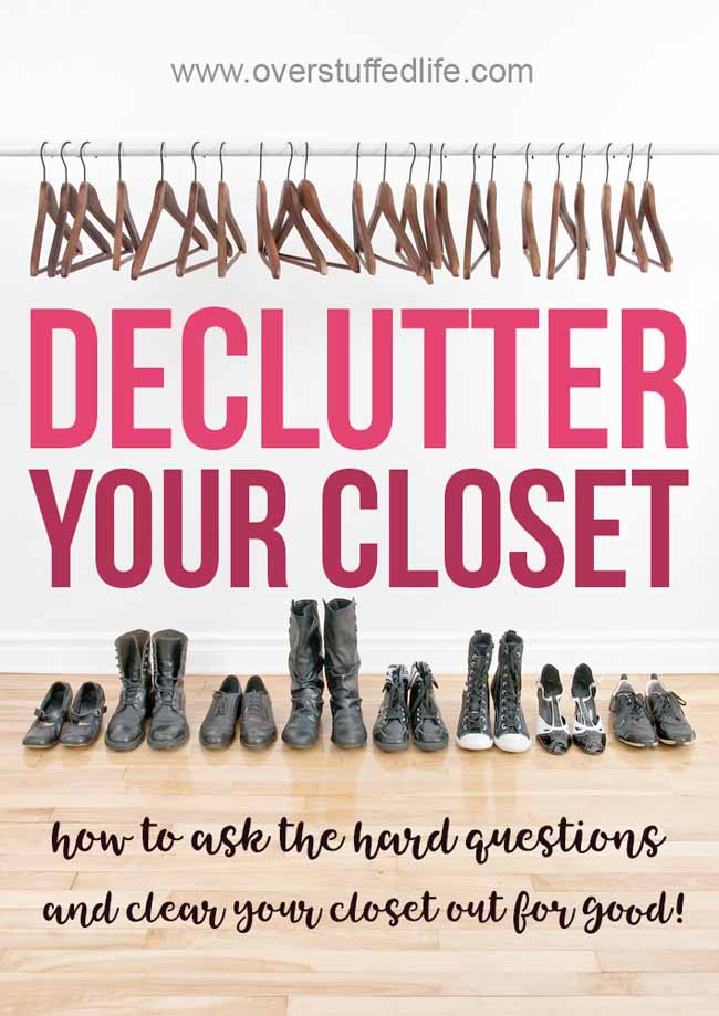 Declutter your closet for once and for all. A list of hard questions to ask about every clothing item and pair of shoes will help you decide whether or not you should keep or donate. Have a beautiful organized closet once you get rid of the clutter!