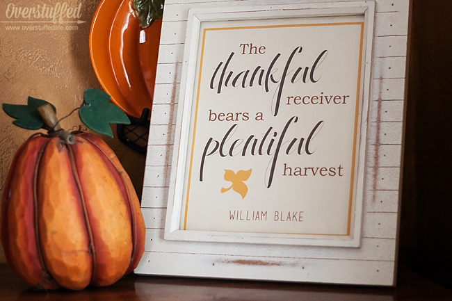 Download this lovely printable for Thanksgiving!The Thankful receiver bears a plentiful harvest — William Blake