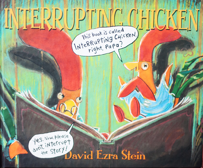 Interrupting Chicken is a fun story about a little chicken who won't stop interrupting her bedtime stories.