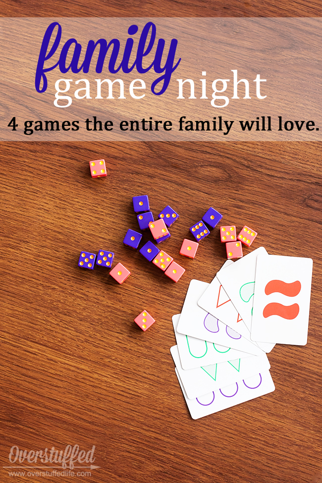 Four games that EVERYONE in the family will enjoy playing. Easy for little ones, but still fun for adults and teenagers. Make family game night more fun than ever! #overstuffedlife