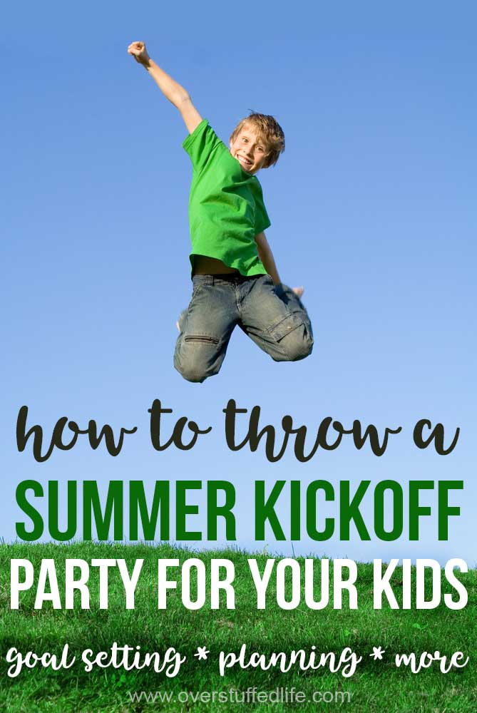 Start your kids off right this summer by throwing them a party designed to help them set goals and be productive during the summer--and have lots of fun, too!