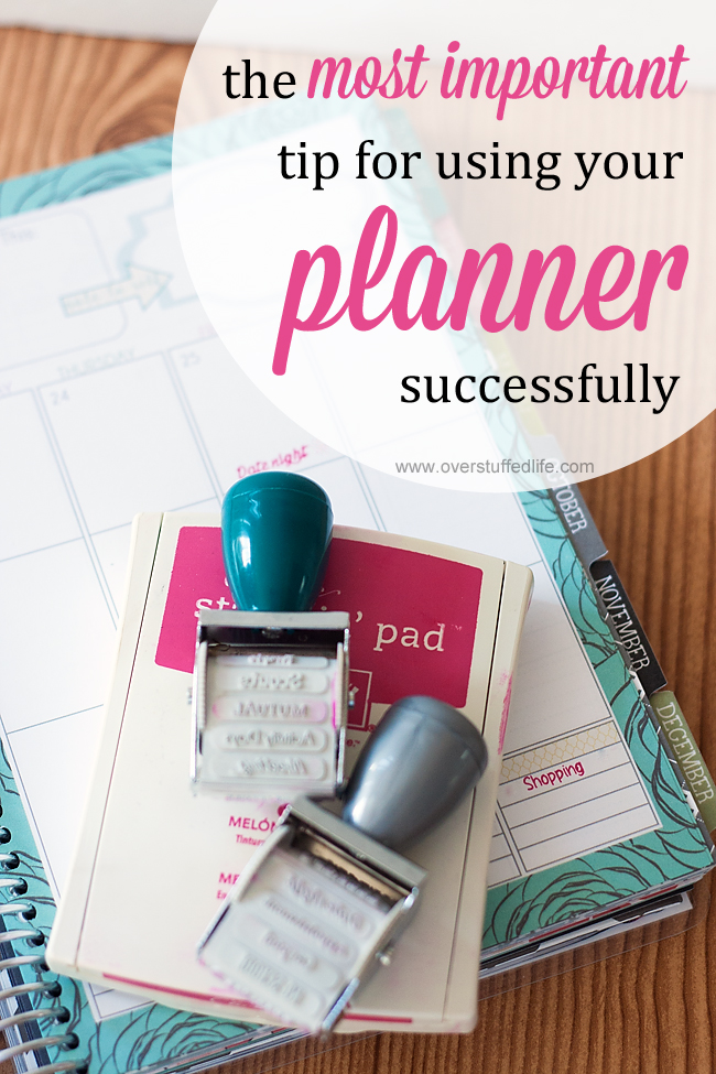There is one thing you have to do if you want to successfully use a planner. #overstuffedlife