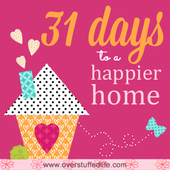 31 Days to a Happier Home