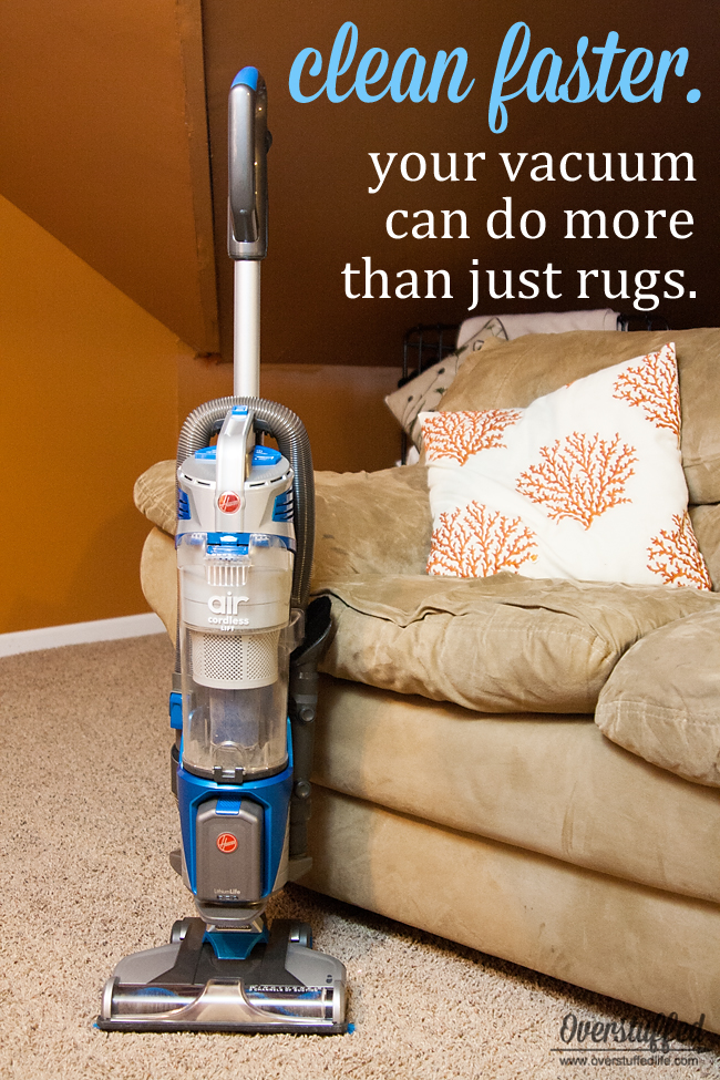 Don't be afraid to use your vacuum in unconventional ways to speed up your cleaning routine. #overstuffedlife