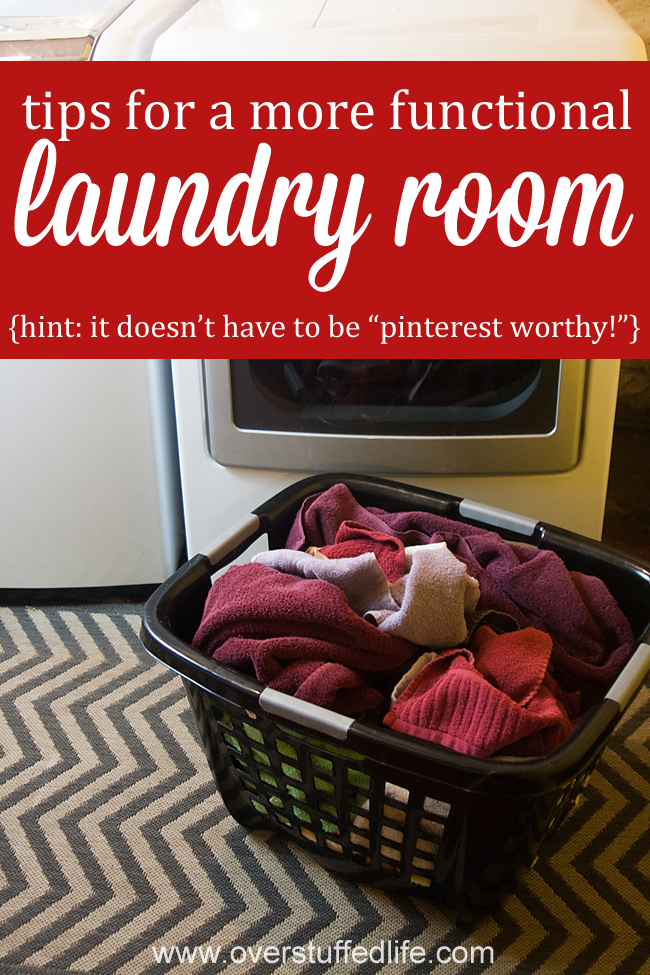 Pinterest-worthy laundry rooms aren't a necessity! All you need is one that functions properly and works hard for you. #overstuffedlife