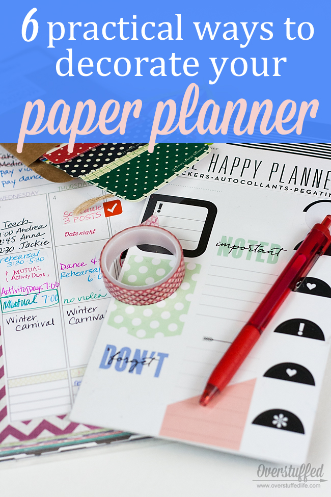 Want to have a cuter planner but don't think it's super practical to decorate with washi tape and sticker? Here are some ideas for using these items practically. #overstuffedlife