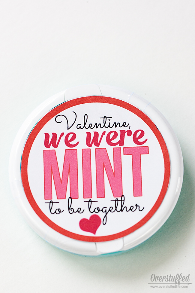 Make this cute Valentine with a round package of mints and this adorable free printable. #overstuffedlife