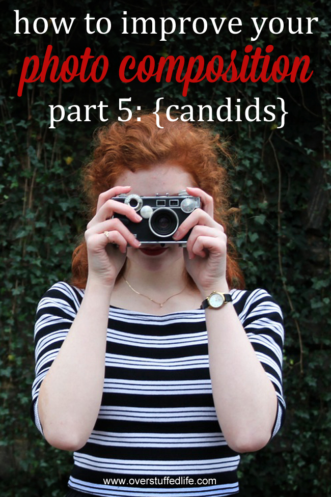 Improve your photo composition by learning to notice great candid shots and capture them honestly. #overstuffedlife