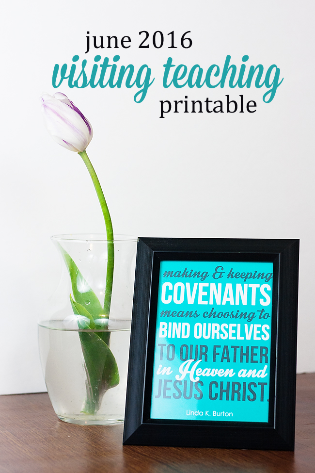 June 2016 Visiting Teaching Message Printable Download for Handout