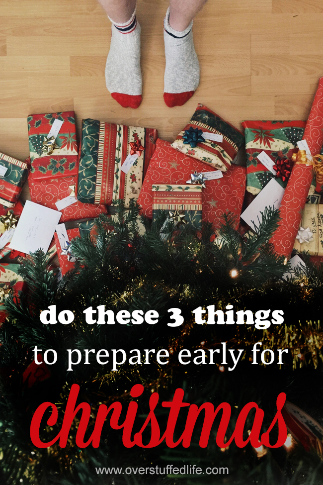 Don't wait to start preparing for Christmas. Lessen your December stress by doing these 3 things before Halloween.
