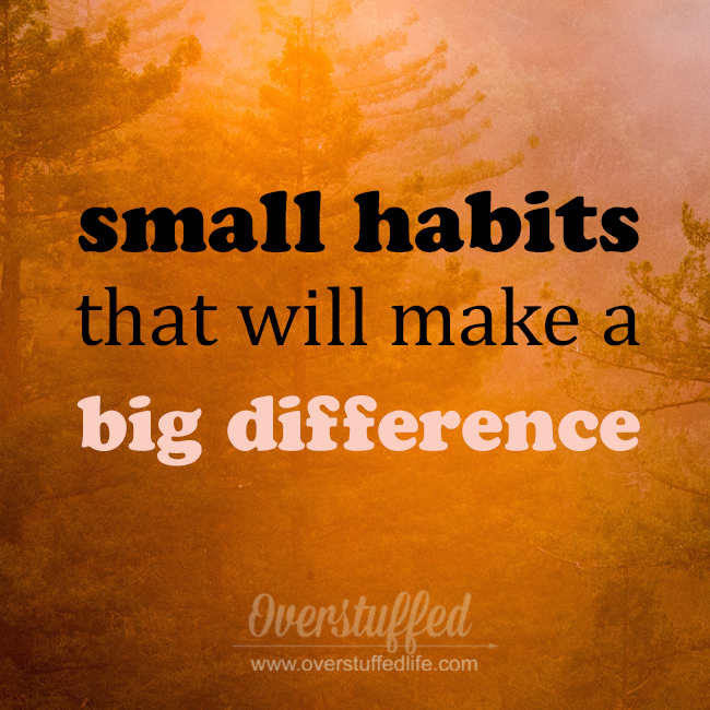 Join the challenge! Small habits that will make a big difference
