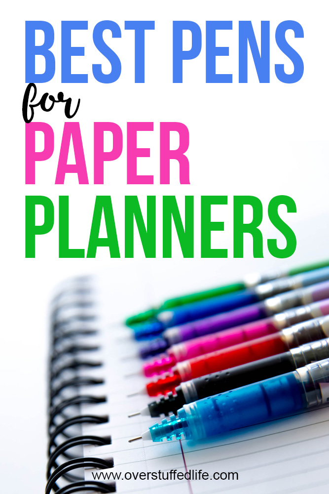 What are the best pens for paper planners