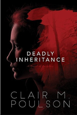 Book review—Deadly Inheritance by Clair M. Poulson