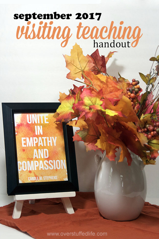 September 2017 visiting teaching printable handout | Quote by Carole M. Stephens | Unite in Empathy and Compassion
