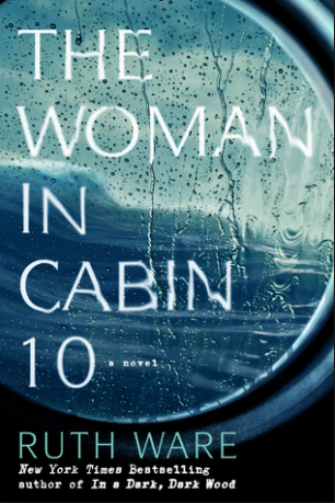 Book Review of The Woman in Cabin 10 by Ruth Ware