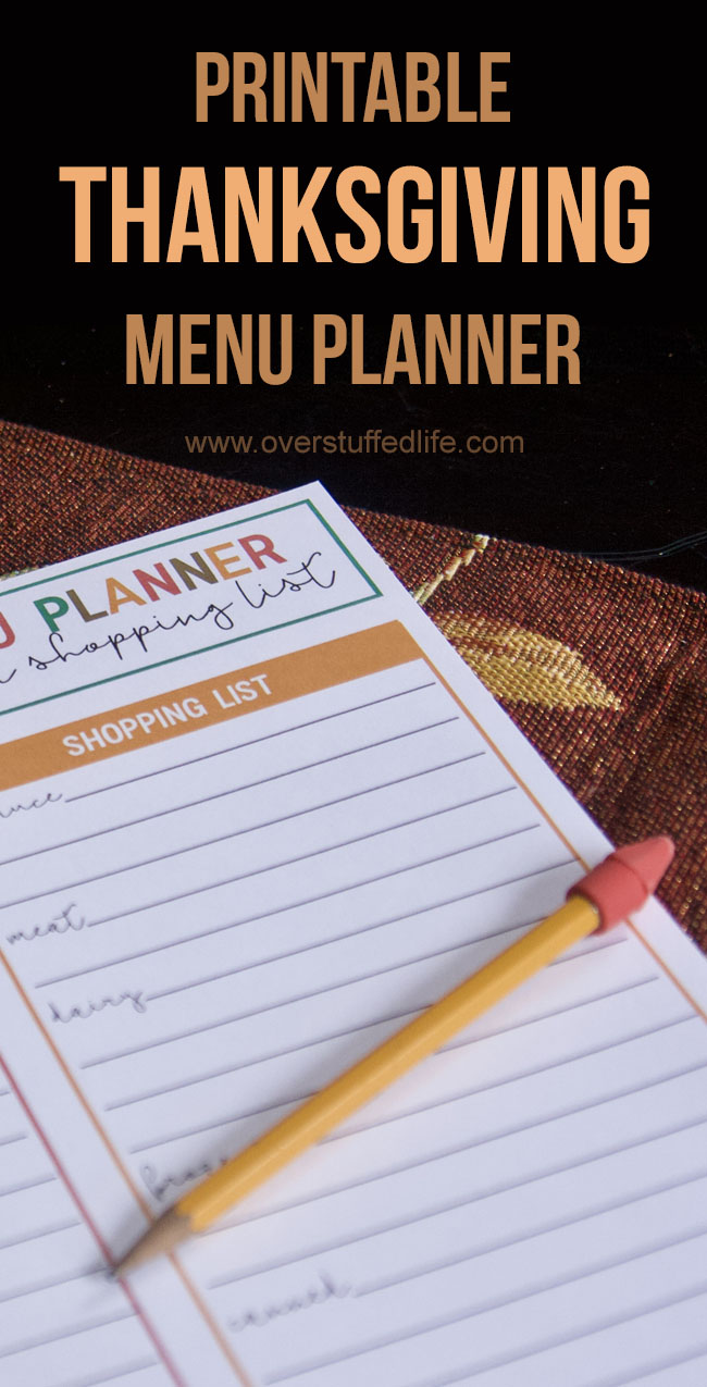 Use this Thanksgiving menu planner and shopping list to keep your Thanksgiving Dinner planning organized