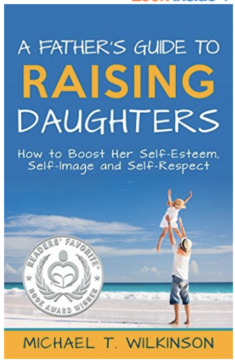 Best Parenting Books for Raising Girls—A Father's Guide to Raising Daughters