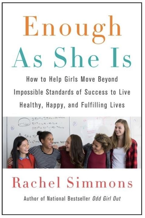 The 15 Best Parenting Books for Raising Girls—Enough As She Is by Rachel Simmons
