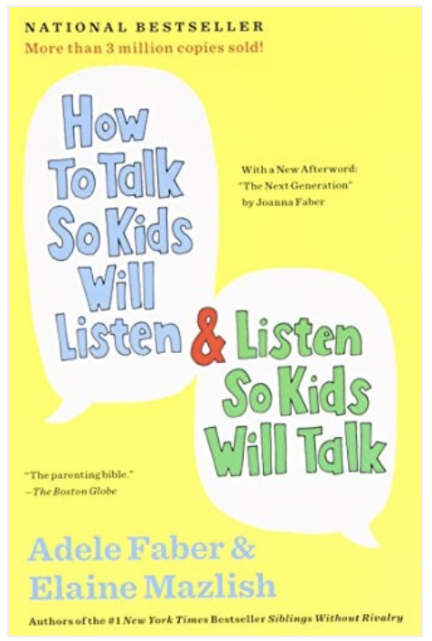 Best parenting books ever—how to talk so kids will listen and listen so kids will talk