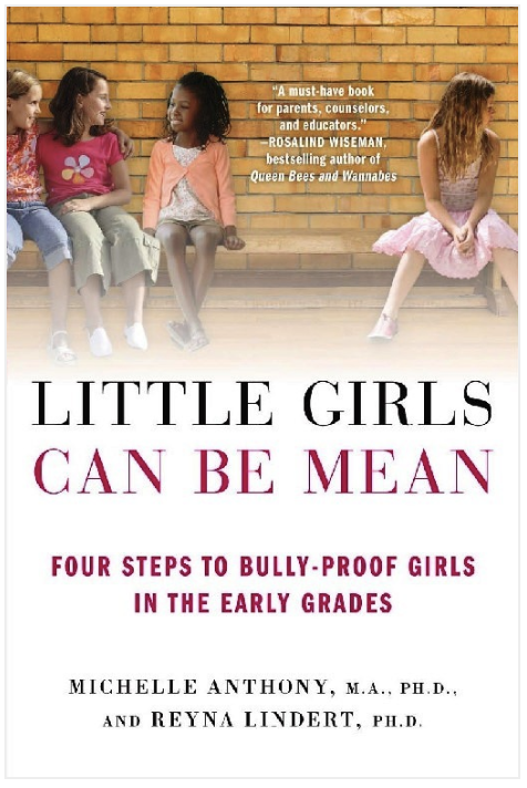 Top 15 Parenting Books for Raising Girls: Little Girls Can Be Mean
