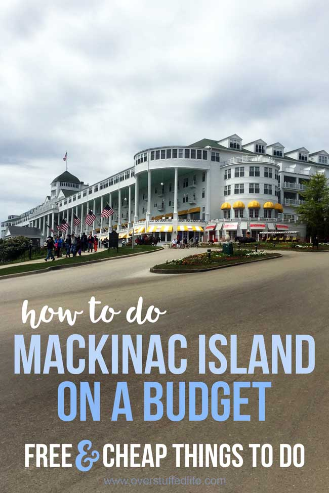 How to do Mackinac Island on a budget. There are many free and cheap things to do on Mackinac Island, so if you're planning a vacation there, don't let your budget stop you. You can definitely save money while doing Mackinac Island!