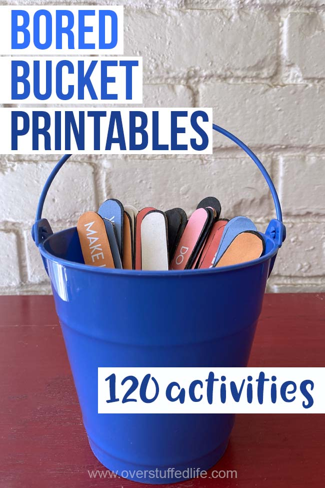 Use this free bored bucket printable to make a bored bucket for your kids. Filled with 120 activities, there are plenty of options to keep kids happy and engaged!